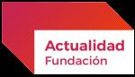 actualidad fundación General