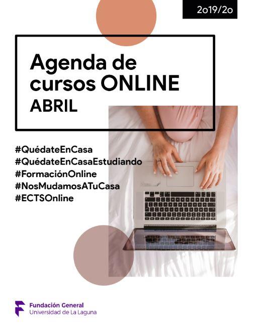 Agenda de cursos online de Abril en la Fundación General de la Universidad de La Laguna