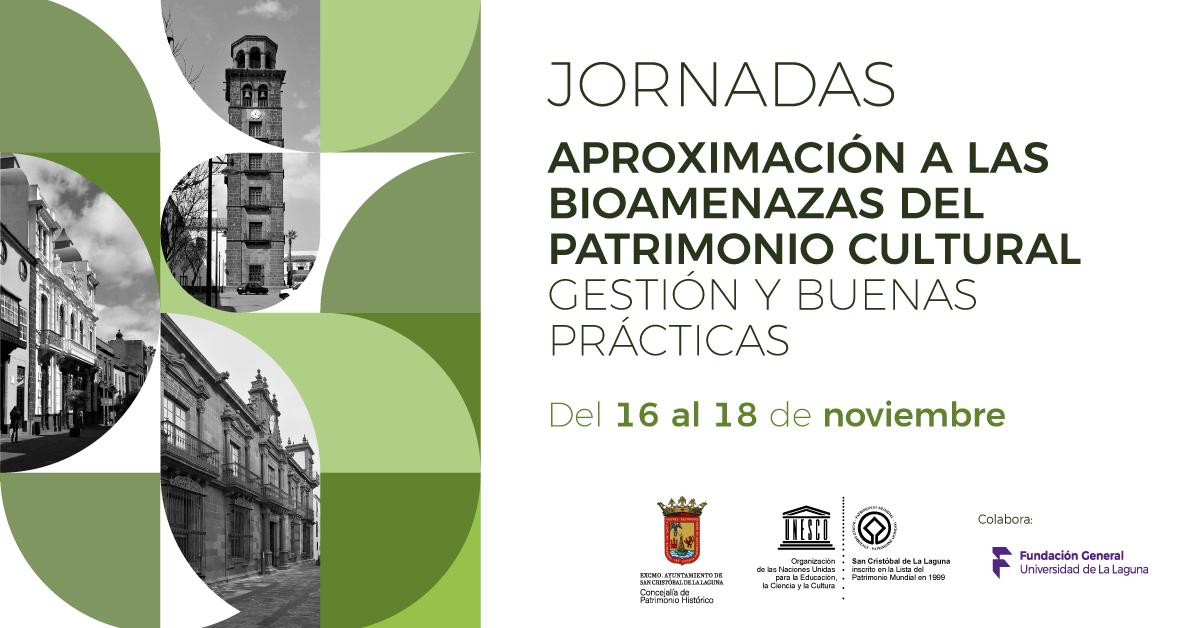 Jornadas de aproximación a las bioamenazas del patrimonio cultural gestión y buenas prácticas